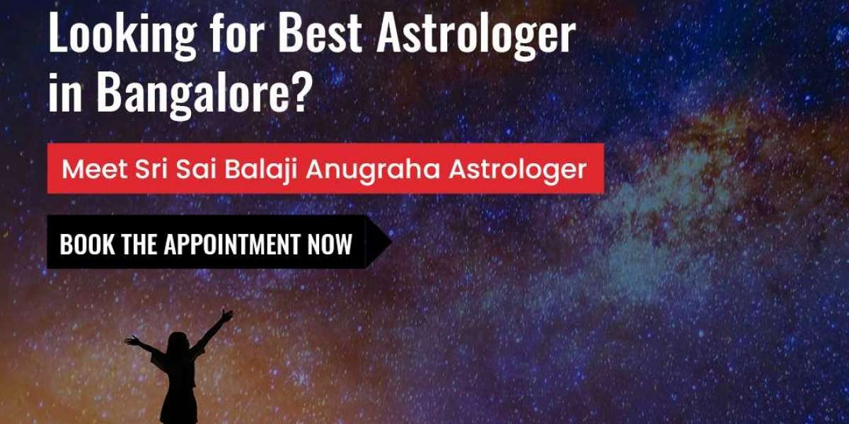Looking for Best Astrologer in Bangalore? Just Trust Srisaibalajiastrocentre